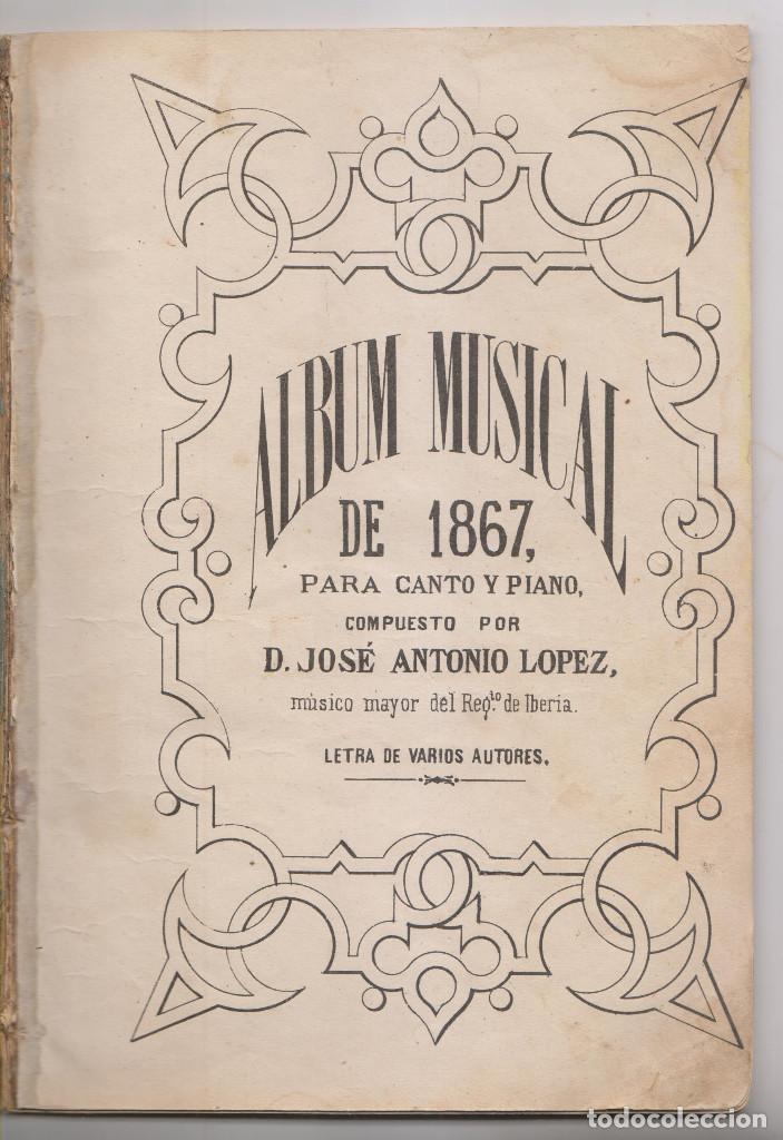JOSÉ ANTONIO LÓPEZ: ÁLBUM MUSICAL DE 1867. MÚSICA. RARO (Libros Antiguos, Raros y Curiosos - Bellas artes, ocio y coleccion - Música)