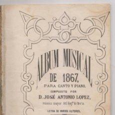 Libros antiguos: JOSÉ ANTONIO LÓPEZ: ÁLBUM MUSICAL DE 1867. MÚSICA. RARO. Lote 194214472