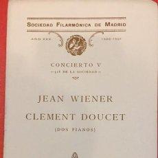 Libros antiguos: SOCIEDAD FILARMONICA DE MADRID JEAN WIENER CLEMENT DOUCET DOS PIANOS 1930. Lote 194601467