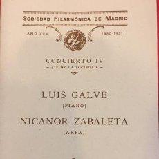 Libros antiguos: SOCIEDAD FILARMONICA DE MADRID CONCIERTO IV LUIS GALVE PIANO NICANOR ZABALETA ARPA 1930. Lote 194601848