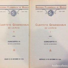 Libros antiguos: SOCIEDAD FILARMONICA DE MADRID CUARTETO GEWANDHAUS DE LEIPZIG CONCIERTO I-II 1924. Lote 194604266