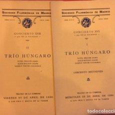 Libros antiguos: SOCIEDAD FILARMONICA DE MADRID TRIO HUNGARO I-II CONCIERTO BEETHOVEN 1930. Lote 194605158
