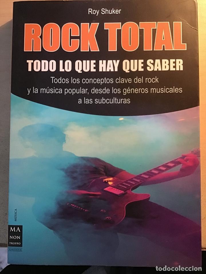 ROCK TOTAL. ROY SHUKER (Libros Antiguos, Raros y Curiosos - Bellas artes, ocio y coleccion - Música)
