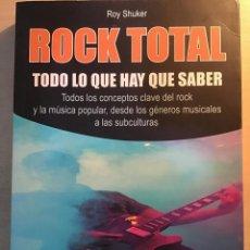 Libros antiguos: ROCK TOTAL. ROY SHUKER. Lote 194784521