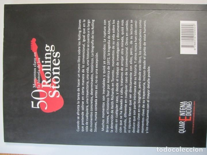 Libros antiguos: libro 50 momentos claves en la historia de los rolling stones mariano muniesa quarentena ediciones - Foto 2 - 194870393