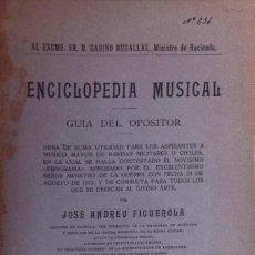 Libros antiguos: ENCICLOPEDIA MUSICAL. GUIA DEL OPOSITOR - JOSÉ ANDREU FIGUEROLA. Lote 194882700