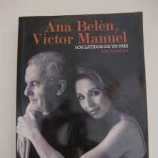 Libros antiguos: ANA BELEN Y VICTOR MANUEL, LOS LATIDOS DE UN PAIS / LUIS GARCIA GIL / EFE EME. Lote 195511077