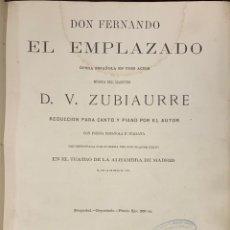Libros antiguos: DON FERNANDO EL EMPLAZADO. OPERA ESPAÑOLA EN TRES ACTOS. - VALENTIN ZUBIAURRE. Lote 195535875