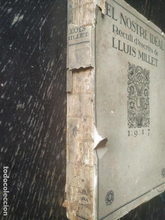 Libros antiguos: PEL NOSTRE IDEAL. RECULL DESCRITS DE LLUIS MILLET. 1917 - Foto 9 - 195848752