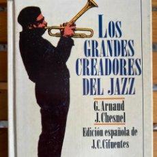 Libros antiguos: LOS GRANDES CREADORES DEL JAZZ. Lote 195853483