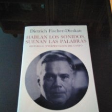 Livres anciens: HABLAN LOS SONIDOS SUENAN LAS PALABRAS. Lote 196363176