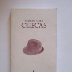 Libros antiguos: ROBERTO PARRA, CUECAS, FOLKLORE CHILENO. Lote 197453548