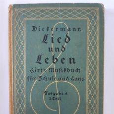 Livres anciens: LIBRO MÚSICA ALEMÁN DIEFERMANN LIED UND LEBEN, 1928. Lote 198117568