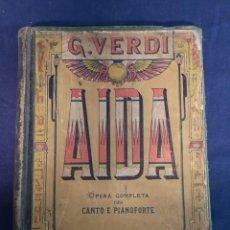 Libros antiguos: AIDA.G.VERDI, OPERA COMPLETA PER CANTO E PIANOFORTE.EDIZIONI RICORDI. Lote 200290376