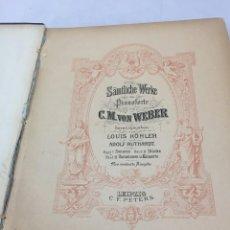 Libros antiguos: PARTITURA VON WEBER. OBRAS COMPLETAS. PARA PIANOFORTE FINALES SIGLO XIX. LEIPZIG C.F. PETERS.. Lote 203106502