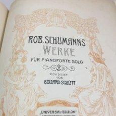 Libros antiguos: PARTITURA ROBERT SCHUMANNS, WERKE PARA PIANOFORTE. LEIPZIG FINALES SIGLO XIX. Lote 203106876