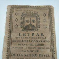 Libros antiguos: MUY RARO: OBRA DE DIEGO DE TORRES PARA EL REAL CONVENTO DEL CARMEN, LETRAS NOCHE DE REYES DE 1726. Lote 204254958