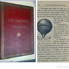 Libros antiguos: AÑO 1911. LOS GRANDES INVENTOS. ILUSTRADO. CAYETANO VIDAL A ALEJO VIDAL QUADRAS.. Lote 204408053
