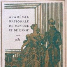 Libros antiguos: ACADÉMIE NATIONALL DE MUSIQUE ET DE DANSE - LA VALKYRIE OPÉRA EN 3 ACTES DE RICHARD WAGNER, 1930. Lote 204525258