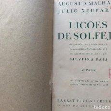 Libros antiguos: AUGUSTO MACHADO / JULIO NEUPATH. LIÇÕES DE SOLFEJO, 1931. Lote 204617160