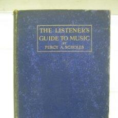 Libros antiguos: 1923 - GUÍA DEL OYENTE PARA LA MÚSICA CONCIERTO PERCY A.SCHOLES - EN INGLES - OXFORD UNIVERSITY. Lote 205246615