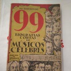 Libros antiguos: DAVALILLO. M.99 BIOGRAFIAS CORTAS DE MÚSICOS CÉLEBRES. Lote 206316113