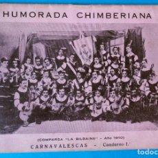 Libros antiguos: HUMORADA CHIMBERIANA CARNAVALESCAS POR JULIÁN ALEGRÍA. IMPRESOS MUSICALES ORDORICA .BILBAO 1945. Lote 207205057