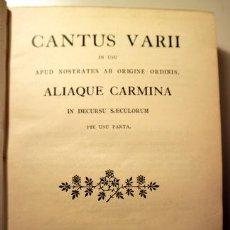 Libros antiguos: CANTUS VARII IN USU APUD NOSTRATES AB ORIGINE ORDINIS, ALIAQUE CARMINA IN DECURSU SAECULORUM - 1902. Lote 207491087