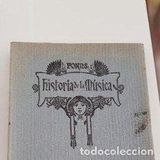 Libros antiguos: TOMO PRIMERO HISTORIA DE LA MÚSICA JOSÉ FORNS DEDICADO Y FIRMADO POR EL AUTOR. 1925. INTONSO. Lote 209124957