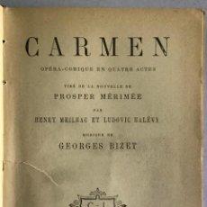 Libros antiguos: CARMEN. MUSIQUE DE GEORGES BIZET. - MEILHAG ET LUDOVIC HALÉVY, HENRY.. Lote 209211718