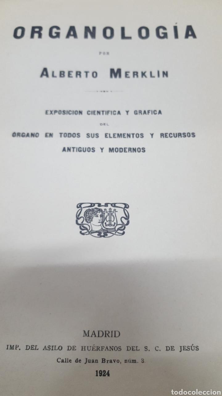 Libros antiguos: MERKLIN, Alberto: ORGANOLOGÍA Exposición científica y gráfica del órgano en todos sus elementos 1924 - Foto 2 - 210100270