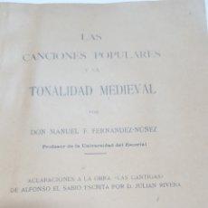Libros antiguos: LAS CANCIONES POPULARES Y LA TONALIDAD MEDIEVAL. ACLARACIONES A LAS CANTIGAS EL ESCORIAL. Lote 210102438