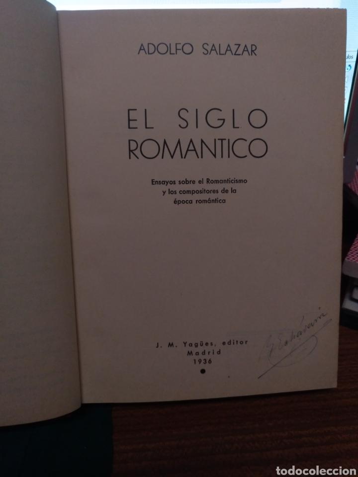 ADOLFO SALAZAR EL SIGLO ROMÁNTICO 1936 (Libros Antiguos, Raros y Curiosos - Bellas artes, ocio y coleccion - Música)