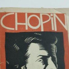 Libros antiguos: CHOPIN. CARLOS BOSCH. DEDICADO Y FIRMADO PO REL AUTOR EN 1929. Lote 212045032