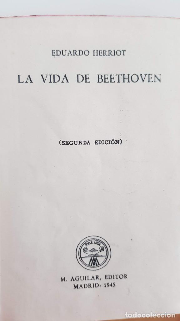 LA VIDA DE BEETHOVEN. EDUARDO HERRIOT. 1945. TAMAÑO PEQUEÑO-MINIATURA. SEGUNDA EDICIÓN. M. AGUILAR (Libros Antiguos, Raros y Curiosos - Bellas artes, ocio y coleccion - Música)