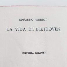 Libros antiguos: LA VIDA DE BEETHOVEN. EDUARDO HERRIOT. 1945. TAMAÑO PEQUEÑO-MINIATURA. SEGUNDA EDICIÓN. M. AGUILAR. Lote 212521231