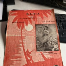 Libros antiguos: BAHIA SAMBA DE LA PELÍCULA DE WALT DISNEY LOS TRÈS CABALLEROS. Lote 212616595