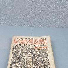 Libros antiguos: LA IX SINFONIA DE BEETHOVEN POR MATEO H. BARROSO. ENSAYO DE CRITICA Y ESTETICA MUSICAL. MADRID 1912. Lote 212642805