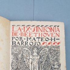 Libros antiguos: LA IX SINFONIA DE BEETHOVEN POR MATEO H. BARROSO. ENSAYO DE CRITICA Y ESTETICA MUSICAL. MADRID 1912. Lote 212643737