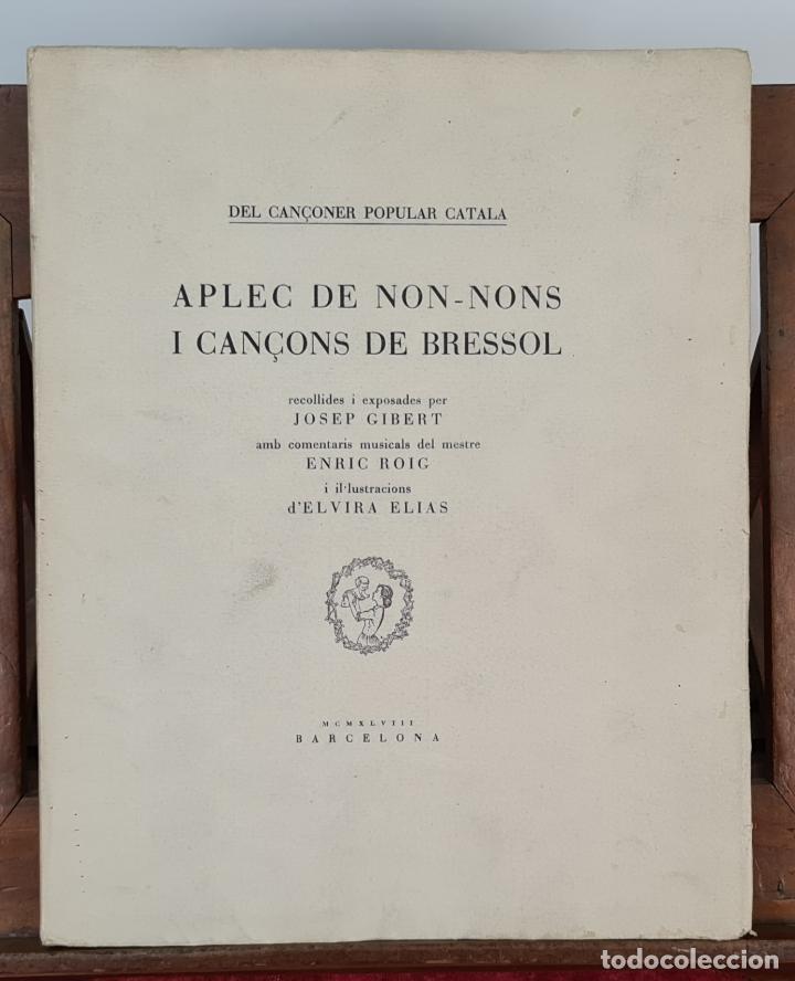 APLEC DE NON-NONS I CANÇONS DE BRESSOL. JOSEP GIBERT. TIP. BOSCH. 1948. (Libros Antiguos, Raros y Curiosos - Bellas artes, ocio y coleccion - Música)
