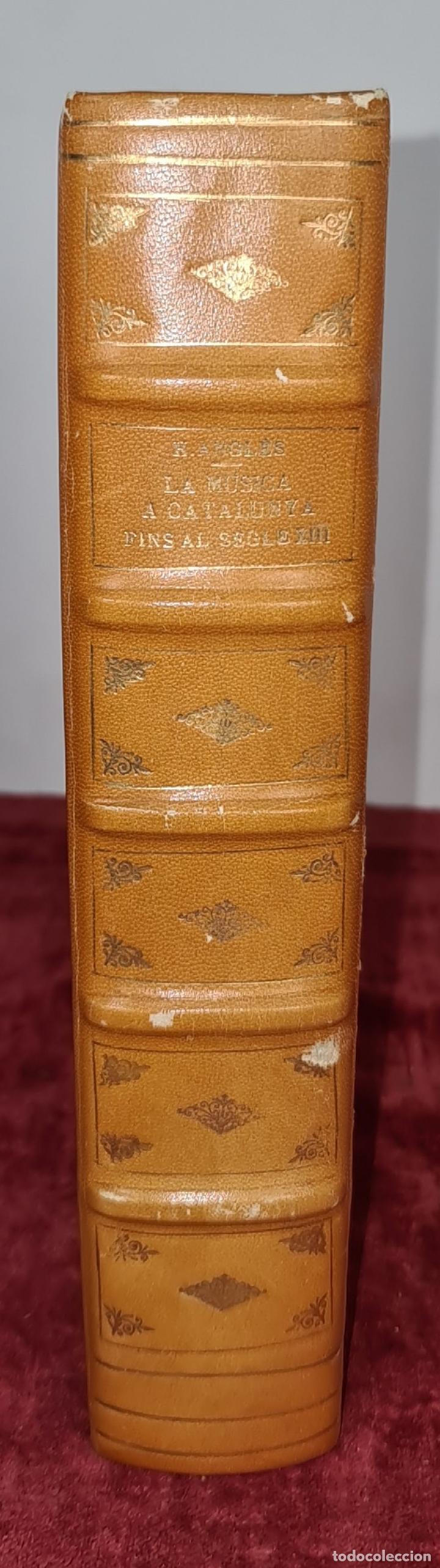 Libros antiguos: LA MUSICA A CATALUNYA FINS AL SEGLE XIII. HIGINI ANGLES. ESTUDIS CATALANS. 1935. - Foto 2 - 213073057