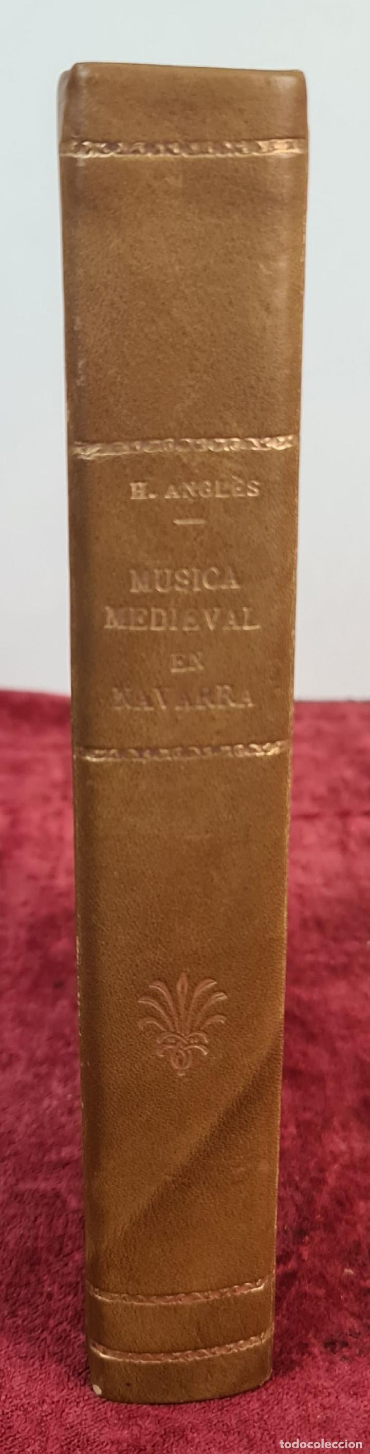 Libros antiguos: LA MUSICA MEDIEVAL EN NAVARRA. HIGINIO ANGLES. DIPUTACION DE NAVARRA. 1970. - Foto 2 - 213130915