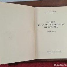 Libros antiguos: LA MUSICA MEDIEVAL EN NAVARRA. HIGINIO ANGLES. DIPUTACION DE NAVARRA. 1970.. Lote 213130915
