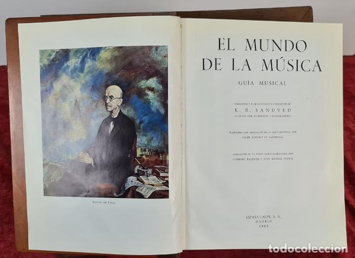 EL MUNDO DE LA MUSICA. K.B. SANDVED. EDIT. ESPASA CALPE. 1962. (Libros Antiguos, Raros y Curiosos - Bellas artes, ocio y coleccion - Música)