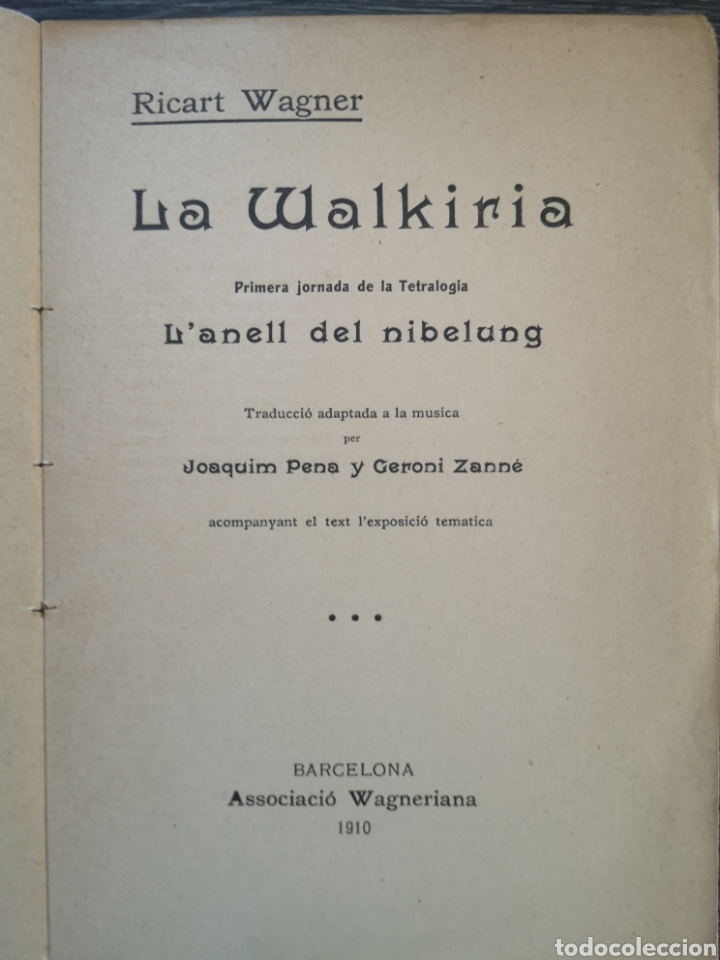 Libros antiguos: LANELL DEL NIBELUNG. LA WALKIRIA. WAGNER. ASSOCIACIÓ WAGNERIANA. 1910. 156 PG. 19 X 14 CM - Foto 2 - 216413761