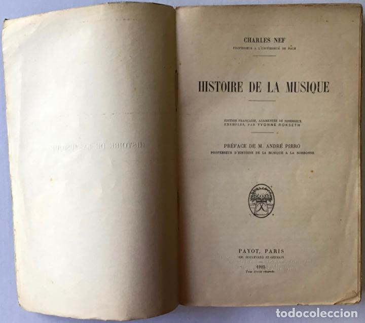 Libros antiguos: HISTOIRE DE LA MUSIQUE. - NEF, Charles. - Foto 2 - 123222854
