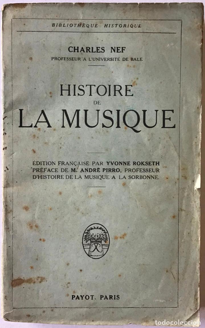 HISTOIRE DE LA MUSIQUE. - NEF, CHARLES. (Libros Antiguos, Raros y Curiosos - Bellas artes, ocio y coleccion - Música)