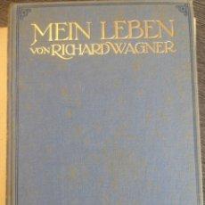 Libros antiguos: MEIN LEBEN VON RICHARD WAGNER. ERSTER BAND. 1911. 2 TOMOS. Lote 216963650