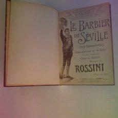Libros antiguos: BELLO Y CURIOSO EL BARBERO DE SEVILLA O LA PRECAUCION INUTIL ROSSINI OPERA 4 ACTOS MAS DE 160 AÑOS. Lote 217005033