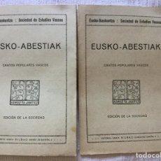 Libros antiguos: EUSKO-ABESTIAK - CANTOS POPULARES VASCOS 3 CANCIONES - EUSKO-IKASKUNTZA SOCIEDAD DE ESTUDIOS VASCOS. Lote 217216581